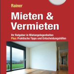 """Ratgeber """"Mieten und Vermieten"""""""